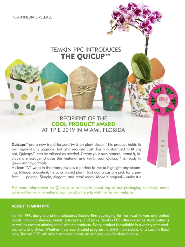 Temkin PPC Introduces the Quicup Recipient of the cool product award at tpie 2019 in miami, florida. quicups are a new trend forward twist on plant decor. this product holds its own against any upgrade, but at a reduced cost.
